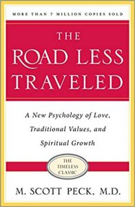 The road less travelled, M Scott Peck